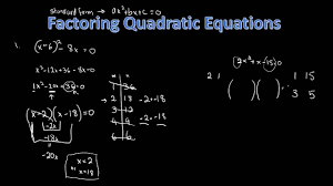 teach me mathematics solving factoring quadratic equations