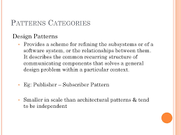 Design Patterns Categories Patterns Ppt Download