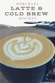 Rice water cinnamon sticks vanilla extract condensed milk (la lechera) oat milk (extra creamy). Horchata Latte Horchata Cold Brew Recipes