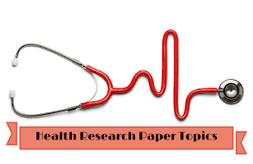 find the full list of health care research paper topics research paper topics health care for educators or child development specialists
