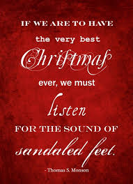 Quotes are a unique way to describe the way we think about something. 17 Inspirational Quotes About Christmas Lds Living