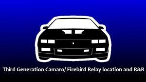 third generation camaro relay location youtube 1989 Camaro Horn Relay Location at 85 Camaro Fuse Box Location