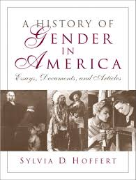 hoffert history of gender in america a essays documents and  history of gender in america a essays