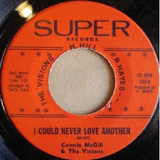 Connie McGill & The Visions – I Could Never Love Another (1962 ...