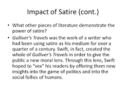 satire restoration power point impact of satire what is satire  impact of satire cont what other pieces of literature demonstrate the power of