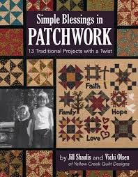 Simple Blessings in Patchwork: 13 Traditional Projects with a ... & Simple Blessings in Patchwork: 13 Traditional Projects with a Twist: Jill  Shaulis, Vicki Olsen: 9781617454547: Amazon.com: Books Adamdwight.com