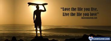 facebook covers 1737 71 live the life you love