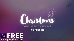 free after effects templates christmas animated typeface free after effects templates youtube