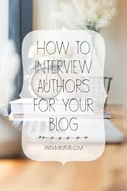 best images about the book nook blog good books 4 steps to the perfect author interview 30 sample interview questions