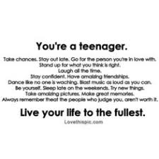 teenage quotes on Pinterest | Teenager Quotes, Every Teenagers and ...