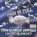 The Family Jewels [Chopped and Screwed]