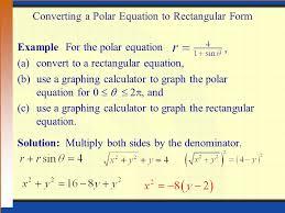 converting a polar equation to rectangular form examplefor the polar equation a convert to