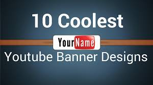 10 Coolest Youtube Banner Designs For Your Inspiration