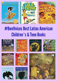 ownvoices best latinx american children s books
