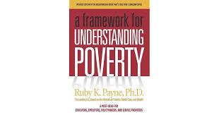 A Framework For Understanding Poverty By Ruby K Payne