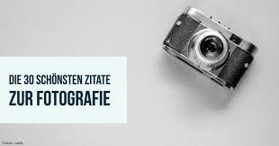 Die 30 Schönsten Zitate Zur Fotografie Fotocommunity Fotoschule