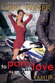 Read To Paris with Love Online by Carl Weber and Eric Pete
