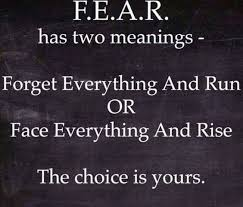 Positive Motivational Quotes 6 Inspiration Two Faces Of Fear Inspire Quotes Quotes Pinterest