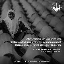 """Muhammed CevdetORHAN 🇹🇷 auf Twitter: """"#Srebrenitsa katliamı şehitlerine  Allah'tan rahmet; ailelerine ve tüm Bosna-Herseklilere başsağlığı dilerim.…  """""""