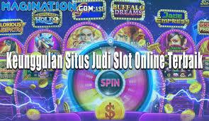 Ciri Keunggulan Situs Judi Slot Online Terbaik Dan Terpercaya