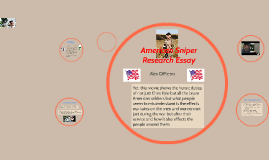 american sniper research essay by alexander dipietro on prezi copy of american sniper research essay