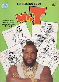 mr t coloring book 1984 by kerrytoonz