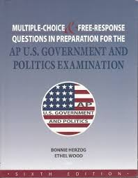 multiple choice response questions in preparation for the  multiple choice response questions in preparation for the ap u s government and politics examination bonnie and wood ethel herzog 9781934780046