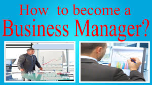 How To Become A Business Manager Youtube