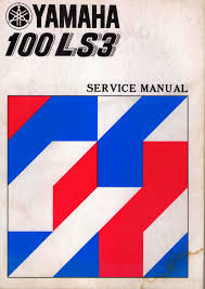restoration yamaha ls3 1972 2014 yamaha 100 ls3 service manual