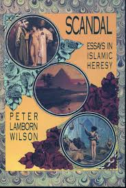 scandal essays in islamic heresy by peter lamborn wilson  scandal essays in islamic heresy peter lamborn wilson
