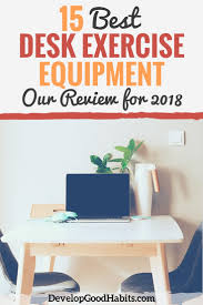 15 best desk exercise equipment our review for 2018
