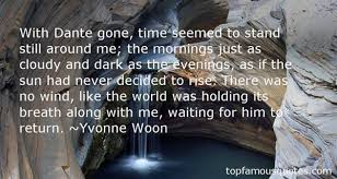 Dead Beautiful Quotes Best of Yvonne Woon Quotes Top Famous Quotes And Sayings By Yvonne Woon