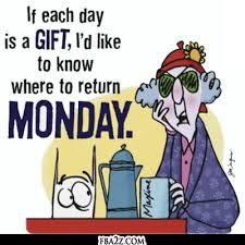 Image result for funny Monday comment pics