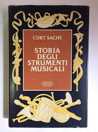Amazon.it: Storia degli strumenti musicali. Edizione italiana a cura di Paolo  Isotta e Maurizio Papini - Sachs Curt - Libri