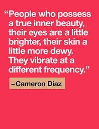 Famous Quotes On Inner Beauty Best Of Famous Quotes People Who Possess A True Inner Beauty Their Eyes
