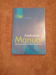 Publication Manual Of The America Psychological Association Apa 6th Edition