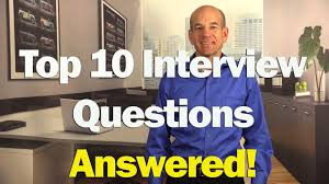 Top 10 Job Interview Questions Answers For 1st 2nd Interviews