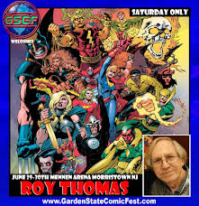 roy thomas is coming to garden state comic fest