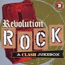 Revolution Rock: A Clash Jukebox [UK]