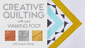 Creative Quilting With Your Walking Foot Class | Craftsy & Preview Adamdwight.com