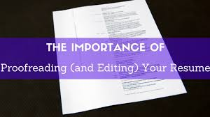 The Importance Of Proofreading And Editing Your Resume Wisestep