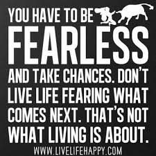Fearless Quotes New 48 Best Fearless Quotes And Sayings