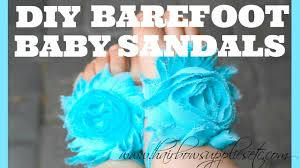 diy barefoot baby sandals tutorial less than 5 minutes to make hairbow supplies etc