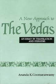 new approach to the vedas an essay in translation and exegesis a new approach to the vedas an essay in translation and exegesis