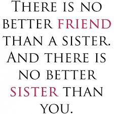 To My Sister Quotes