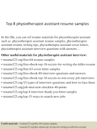 top8physiotherapistassistantresumesamples 150512225253 lva1 app6892 thumbnail 4 jpg cb 1431471221