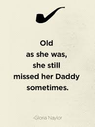best father s day quotes good quotes about dads