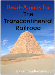 best american history era civil war and reconstruction   alouds for the transcontinental railroad