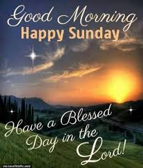 Good Morning Happy Sunday Quotes Best Of Good Morning Happy Sunday Pictures Photos And Images For Facebook