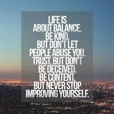 Balanced Life Quotes Magnificent Balance Life Quotes Life Is About Balance Life Advice Quote